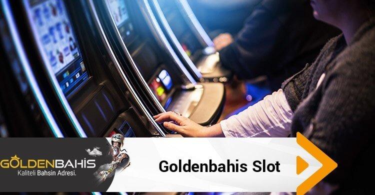 Goldenbahis Slot