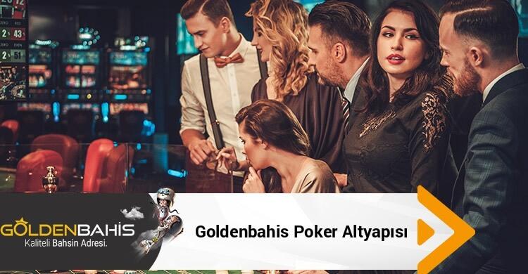 Goldenbahis Poker Altyapısı